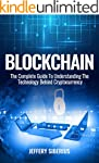 Blockchain: The Complete Guide To Und...