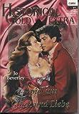 Spiel um Glück und Liebe. Historical Gold Extra, Bd. 41 - Jo Beverley