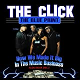 THE CLICK THE BLUE PRINT (How We Made It Big In The Music Business DISC 2) by Music Business Coach: D-Shot