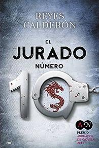 El jurado número 10 par Reyes Calderón