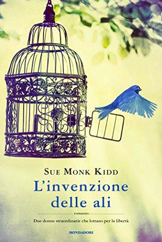 L'invenzione delle ali di [Kidd, Sue Monk]