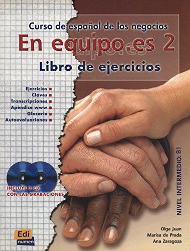 En equipo.es 2 - Ejercicios + 2 CD: Ejercicios + 2 CDs