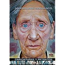 Maximiliano Bagnasco : Caricaturas y retratos: Vida, obra y secretos de este arte (BookPushers)