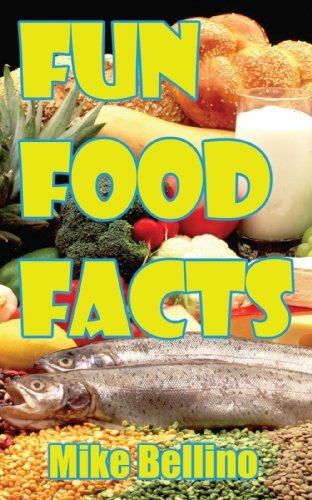 fun-food-facts-by-mike-bellino-2008-09-28