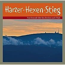 Harzer-Hexen-Stieg: Von Osterode über den Brocken nach Thale