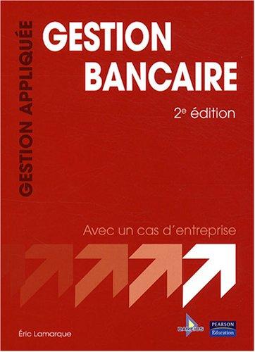 Gestion bancaire: Collection Gestion appliquée