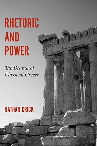 get rhetoric and power the drama of classical greece studies pdf