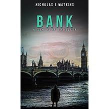 Bank (A Tim Burr Thriller Book 2) (English Edition)