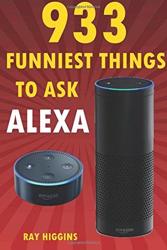 alexa-933-funniest-things-to-ask-alexa-echo-dot-amazon-echo-dot-amazon-echo-amazon-dot-alexa-funny-s