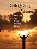 Image de Earth Qi Gong for Women: Awaken Your Inner Healing Power