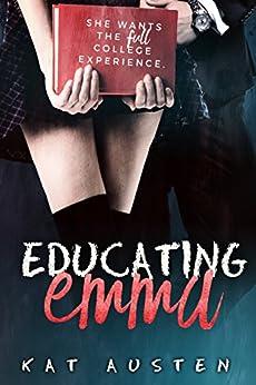 Educating Emma by [Austen, Kat]