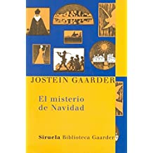 El misterio de Navidad (Las Tres Edades / Biblioteca Gaarder, Band 7)