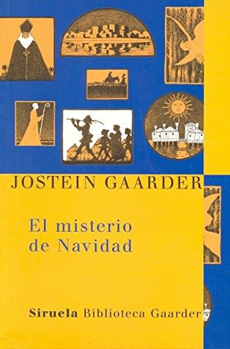 El misterio de Navidad (Las Tres Edades / Biblioteca Gaarder) por Jostein Gaarder