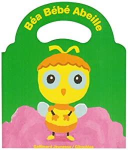 "Afficher ""Béa bébé abeille"""
