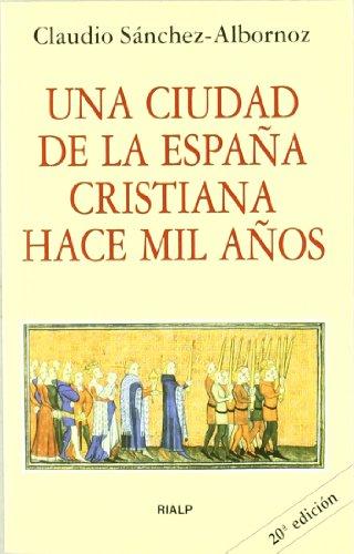 Descargar Libro Una ciudad de la España cristiana hace mil años (Bolsillo) de Claudio Sánchez-Albornoz