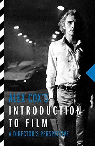 alex-coxs-introduction-to-film-a-directors-perspective