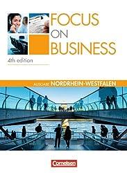 Focus on Business - Nordrhein-Westfalen: B1-B2 - Schülerbuch