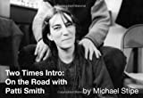 [Two Times Intro] [By: Michael Stipe] [November, 2011]