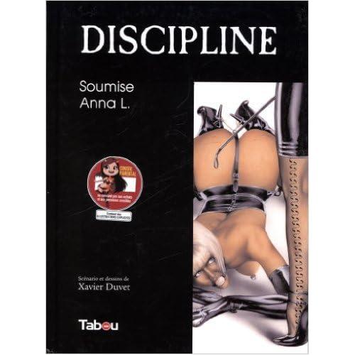 Discipline : Soumise Anna l. 2 de Duvet Xavier ( 1 septembre 2008 )