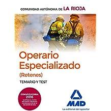 Operarios Especializados (Retenes) de la Administración General de la Comunidad Autónoma de la Rioja. Temario y Test