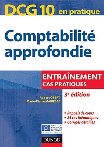 DCG 10 - Comptabilité approfondie - 3e éd. : Cas pratiques (DCG 10 - Comptabilité approfondie - DCG 10)