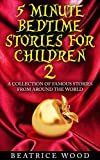 5 Minute Bedtime Stories for Children Vol.2 (Classic Fairy Tales & Bedtime Stories Collections for kids ages 6-12)