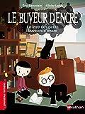Le livre des petits buveurs d'encre (PREMIERS ROMANS) (French Edition)