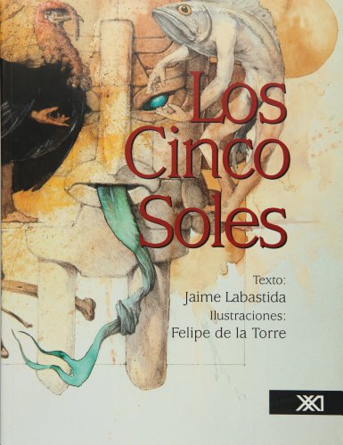 Los cinco soles por Jaime Labastida