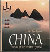China: The Empire of the Written Symbol