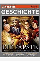 SPIEGEL GESCHICHTE 4/2012: Die Päpste Broschiert