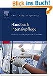 Handbuch Intensivpflege: Medizinische...