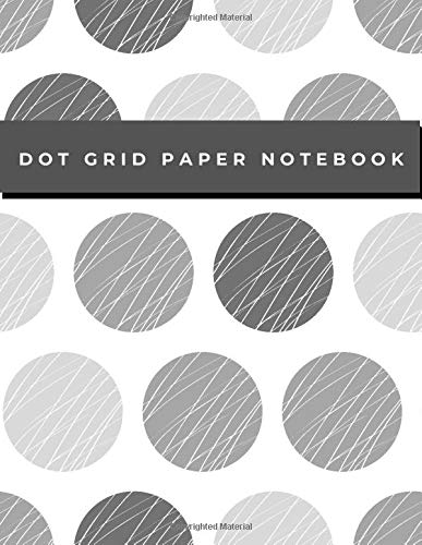Dot Grid Paper Notebook: Dot Grid Paper Graph Dotted Journal Notebook Large 8.5 x 11 inches - 104 pages (Volumn 40)