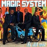 Songtexte von Magic System - Ki dit mié