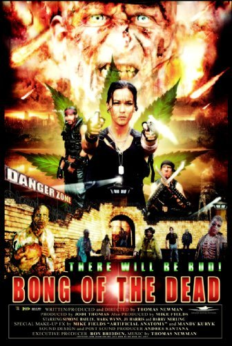 Bong of the Dead [DVD] by Jy Harris