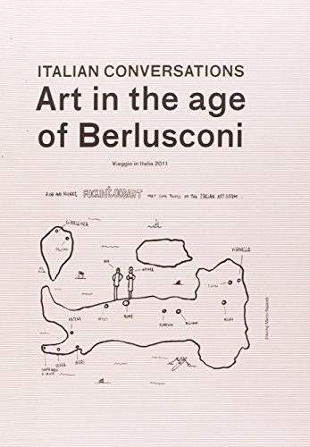 Italian conversation. Art in the age of Berlusconi por Good Art Fucking