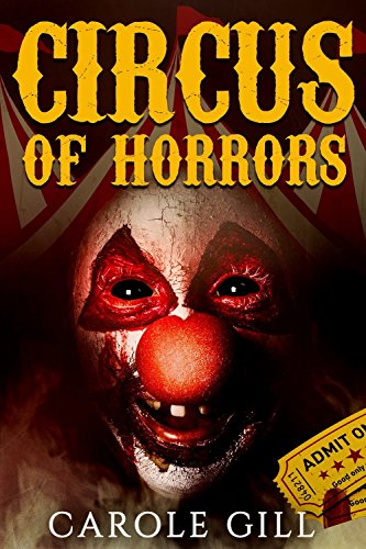 Circus of Horrors by [Gill, Carole]