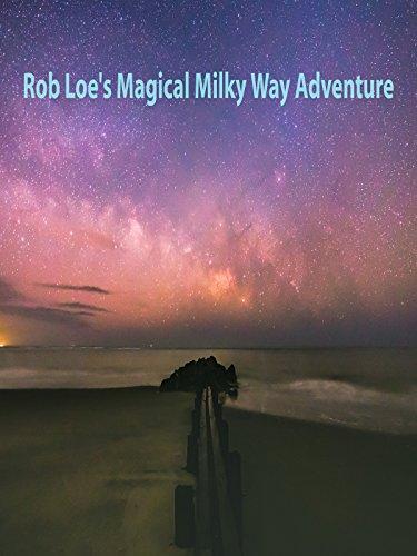 rob-loes-magical-milky-way-adventure-ov
