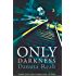 Only Darkness