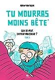 Telecharger Livres Tu Mourras Moins Bete 2 (PDF,EPUB,MOBI) gratuits en Francaise