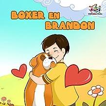 Boxer En Brandon Kinderboeken Dutch Kids Books Childrens Kinderboek