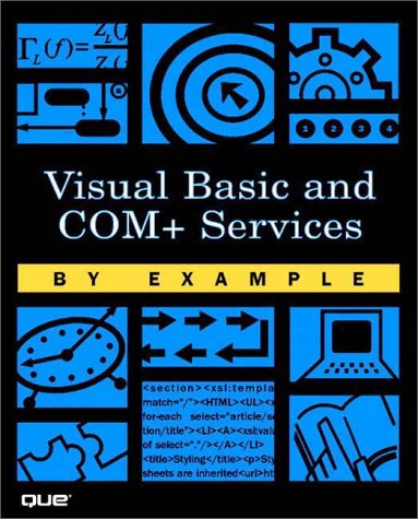 Visual Basic and COM+ Programming by Example