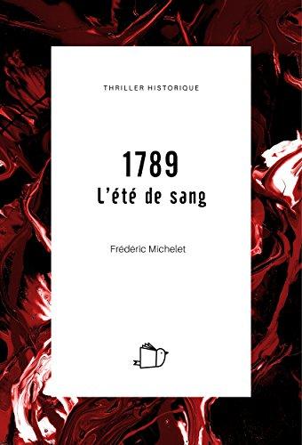 1789, L'été de sang