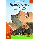 Premier voyage de Gulliver: Voyage à Lilliput