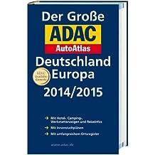Großer ADAC AutoAtlas 2014/2015, Deutschland 1:300 000, Europa 1:750 000