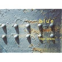 Blue: 101 Haiku, Senryu and Tanka