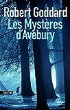 vignette de 'Les mystères d'Avebury (Robert Goddard)'