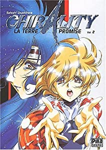 Chirality - La terre promise Edition simple Tome 2