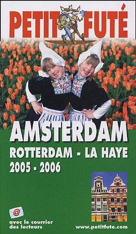 Petit futé Amsterdam : Rotterdam, La Haye