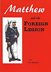 Matthew and the Foreign Legion