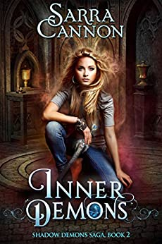 Inner Demons (The Shadow Demons Saga Book 2) (English Edition) von [Cannon, Sarra]